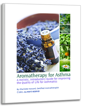 Aromatherapy for Asthma e-book by Charlotte Howard
